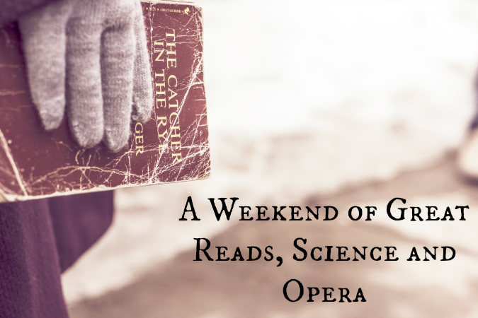 A-Weekend-of-Great-Reads-Science-and-Opera