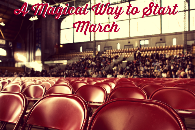 A-Magical-Way-to-Start-March