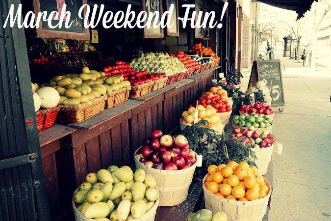 March-Weekend-Fun-1