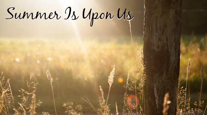 Summer-Is-Upon-Us-v2