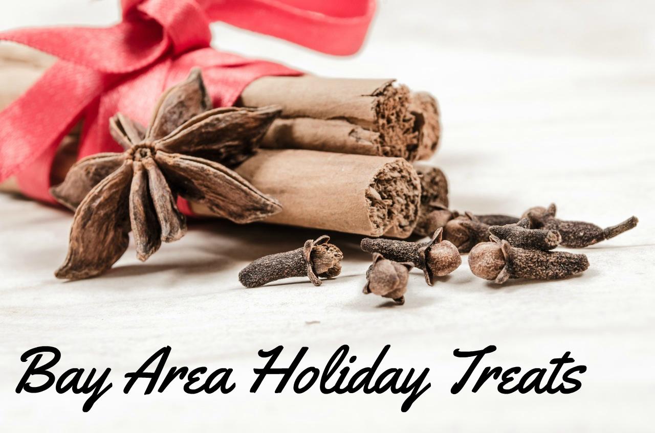Bay Area Holiday Treats