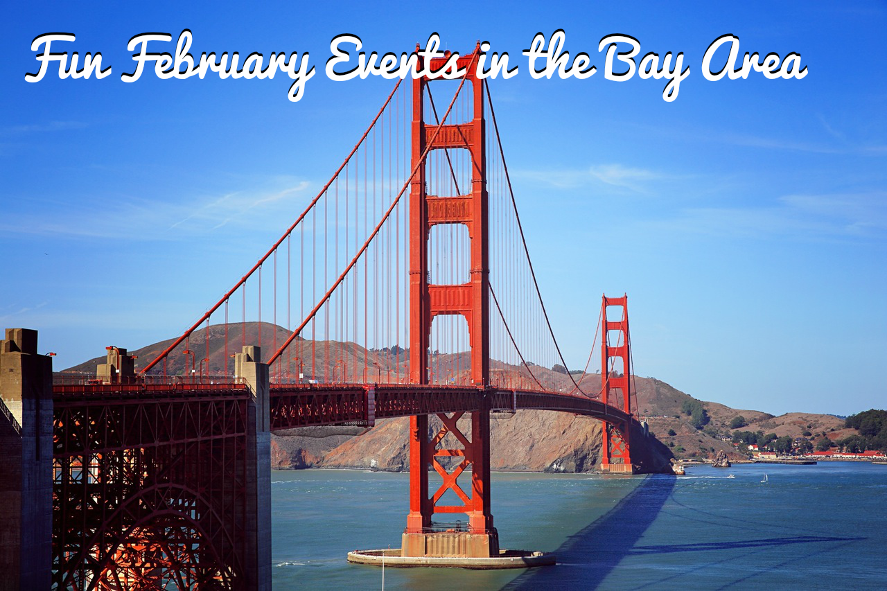 Fun February Events in the Bay Area