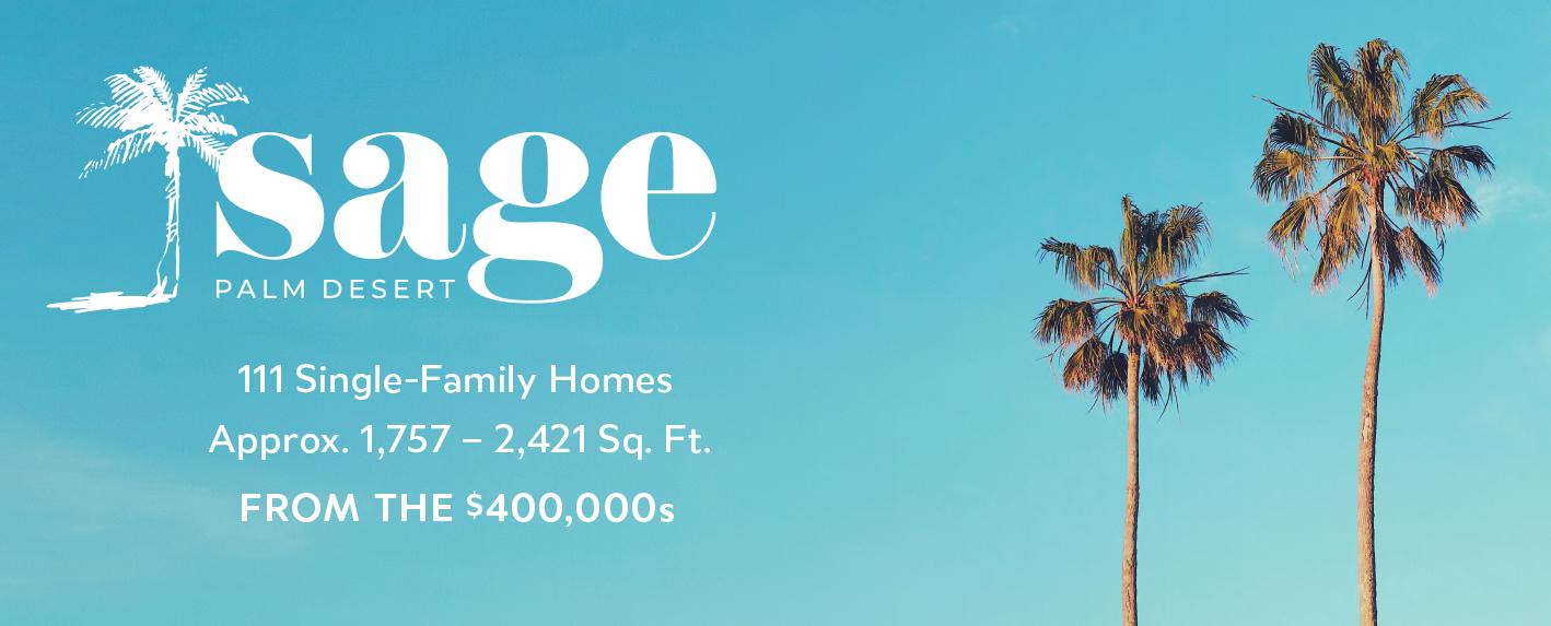 Sage Palm Desert Now Selling